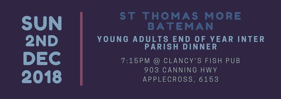 St Thomas More Parish Young Adults Inter Parish Dinner