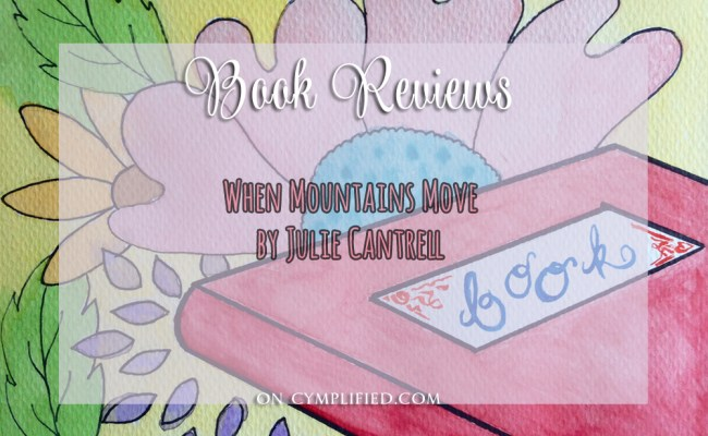 when mountains move book review