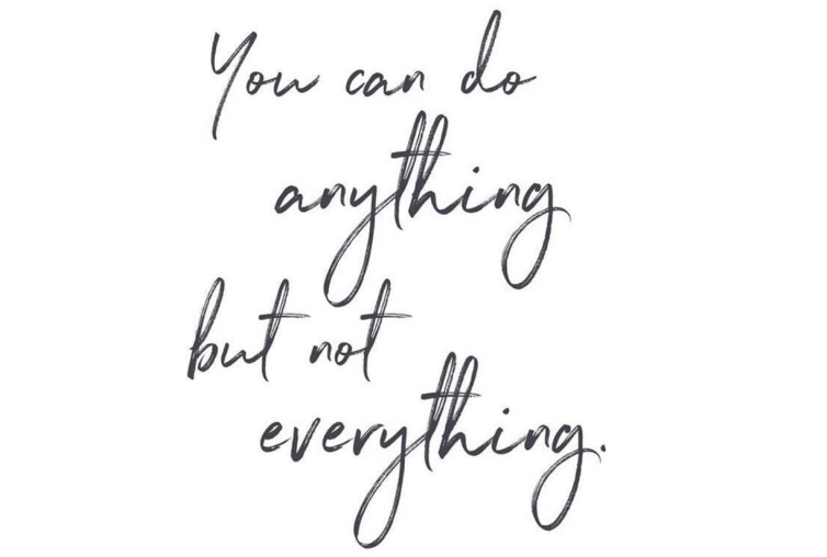 You can do anything not everything