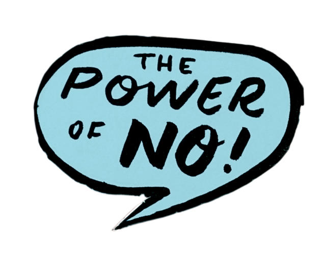 """7 ways to say """"no"""" and reclaim your life"""