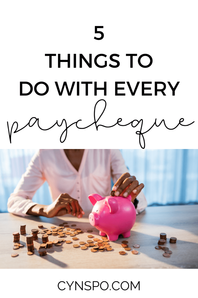 5 things to do with every paycheque