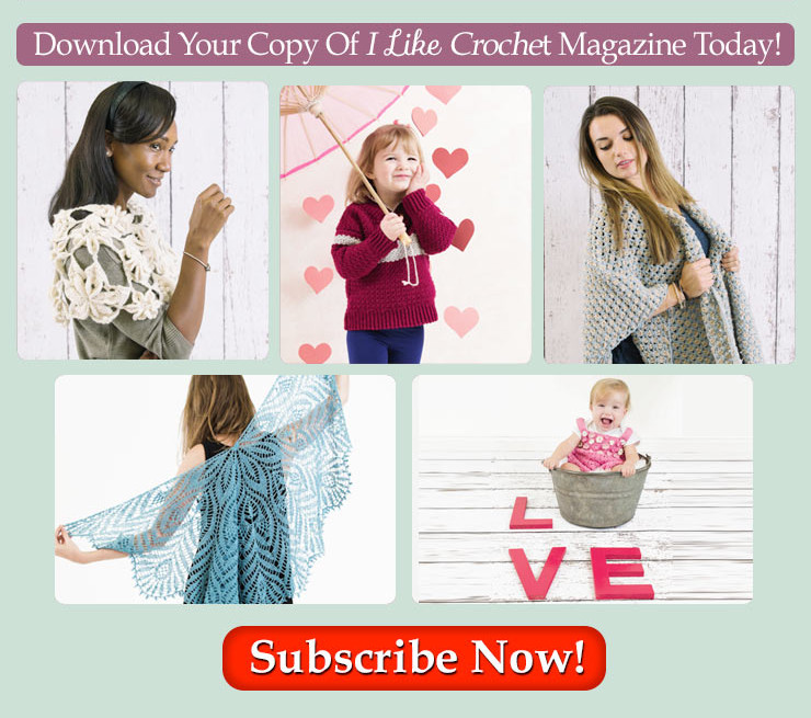 I Like Crochet Magazine February Issue