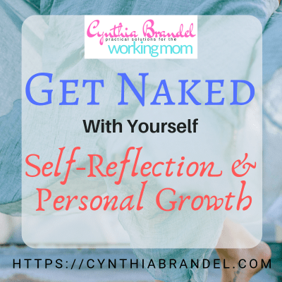 Get Naked With Yourself (Self Reflection and Personal Growth | Whether you are working on self development or taking the time to reflect on all that has happened in your life, get naked with yourself and be completely honest about where you are now compared to where you want to be in the future.