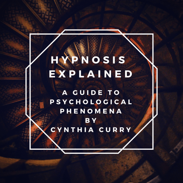 Hypnosis Explained