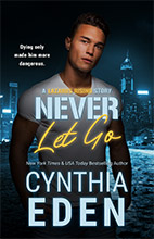 Never Let Go by Cynthia Eden