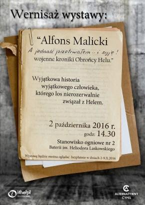 """2016.10.02 - Wernisaż """"Alfons Malicki - A jednak przetrwałem...i żyję! wojenne kroniki Obrońcy Helu."""""""