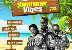 """Get this new single from DJ4Kerty feat. Zlatan, Idowest, Ichaba, Yetty Gold – Summer Vibes. Zlatan's DJ, DJ 4kerty has discharged his exceptionally foreseen song tagged """"Summer Vibes"""", created by Vstix. DJ 4kerty's new single, """"Summer Vibes"""" includes the pioneers of the road driven by, Zlatan, DMW own one of a kind, Idowest, Ichaba and songstress, Yetty Gold. RELATED: Barry Jhay Melanin Listen & enjoy DJ4Kerty feat. Zlatan, Idowest, Ichaba, Yetty Gold – Summer Vibes below."""