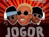 [Music] Zlatan Ft. Lil Kesh X Naira Marley – Jogor