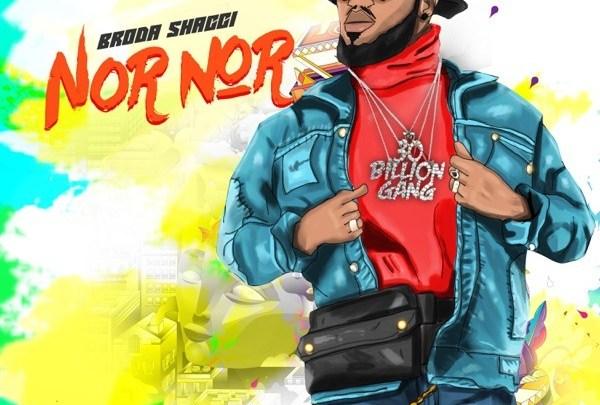 Broda Shaggi – 'Nor Nor
