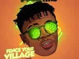 PABRYMO – FENCE YOUR VILLAGE (PROD. BLAISE BEATS)