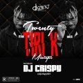 DJ CRISPY - TWENTY TIRI K (23K) MIXTAPE