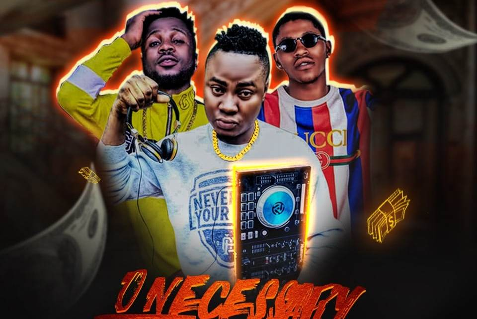 """Superstar DJ AfroNaija teams up with the street raves of the moment """" S Brown and Sanny Blaze """" to release a new song tittled """" O Neccesary """". However, S Brown and Sanny Blaze Made The New Club Banger a Hit and Beat Production Credits Goes To Dj Xclusive, Mixing & Mastering By Terry Pro . They are a lot more about this song that we would really love to talk about, but due to the fact that we know how urgent a listen is important at this point, we'll let you take a listen and do the talking yourself. You can download """" O Neccesary """" below and check out the website's homepage for other similar tracks, but don't forget to share your thoughts because it's very important to us. >> 5 SUPER COOL GADGETS YOU SHOULD HAVE BEFORE 2020"""