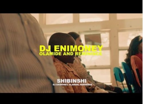 DJ Enimoney – Shibinshii ft. Olamide x Reminisce (VIDEO)