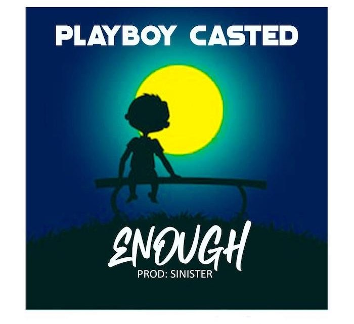 [Music] Playboycasted – Enough