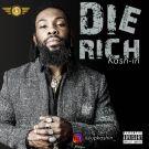 {Music} Kash-In – Die Rich