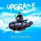 {Mp3 Download} Bella Shmurda – Upgrade