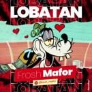 {Music} FROSH MAFOR LOBATAN