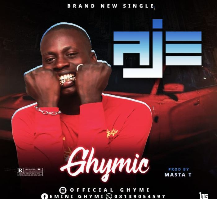{Mp3 Download} Ghymic – Aje