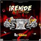 {Mixtape} Dj Gudboi – Iremide Party Time Mixtape