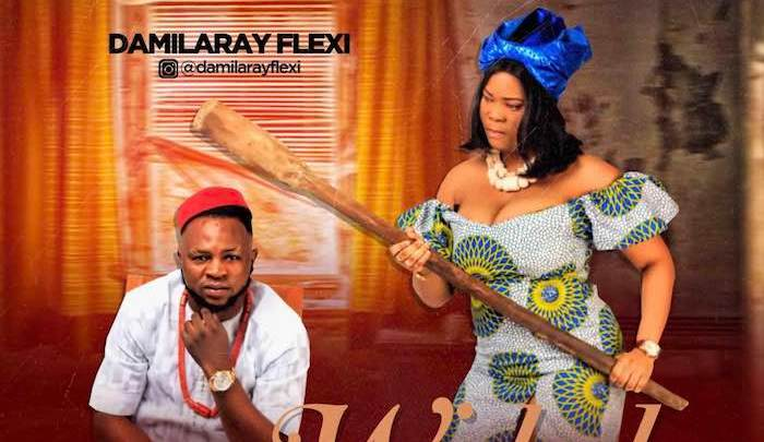 {Music} Damilaray Flexi – Wicked