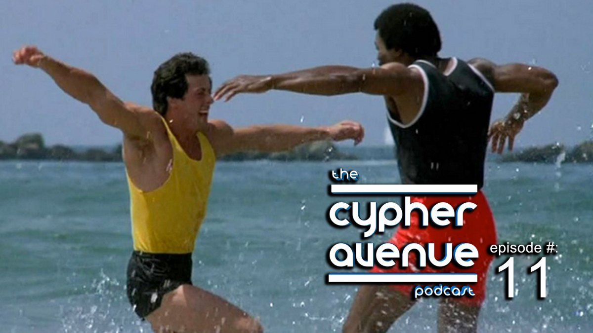 Cypher Avenue Podcast #11 – The Relationship Show: Part Dos