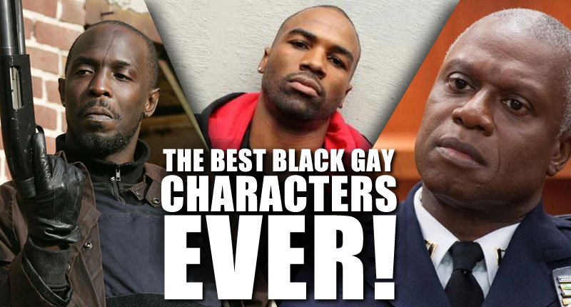 The 13 Best Male Black Gay/Bisexual Characters …EVER!