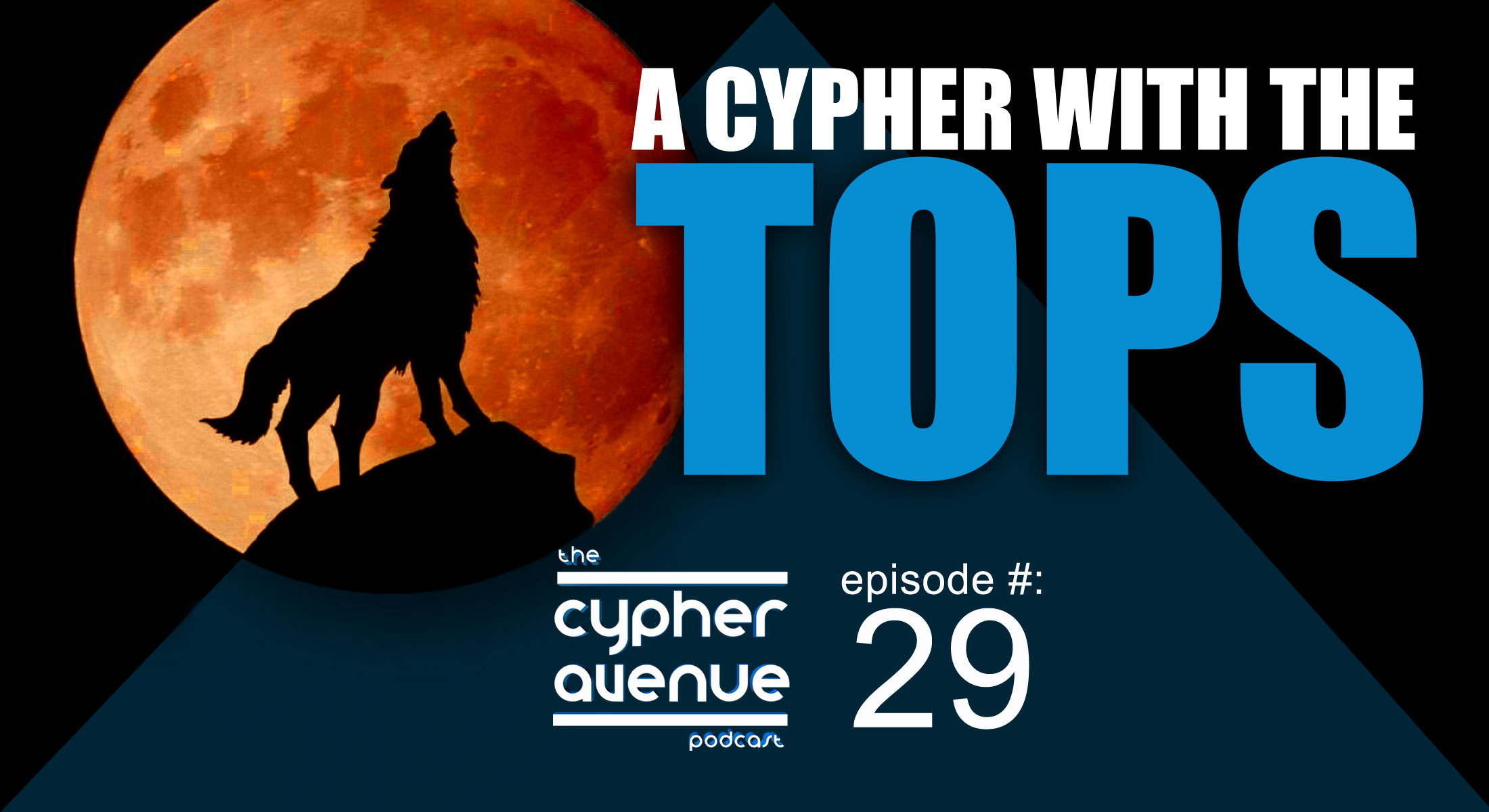 Tops-podcast-cypher-roundtable-2