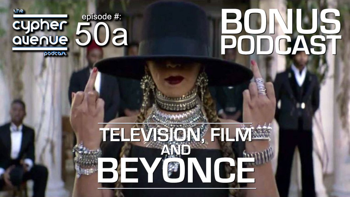 CA Podcast #50a – The Beyonce Bonus