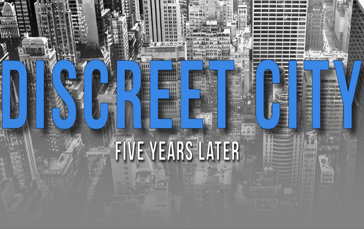 Remembering Discreet City: Five Years Later