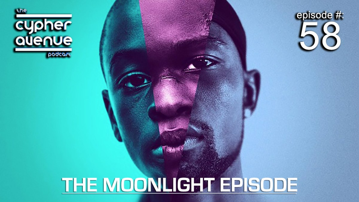 "CA Podcast #58 – The ""Moonlight"" Episode"
