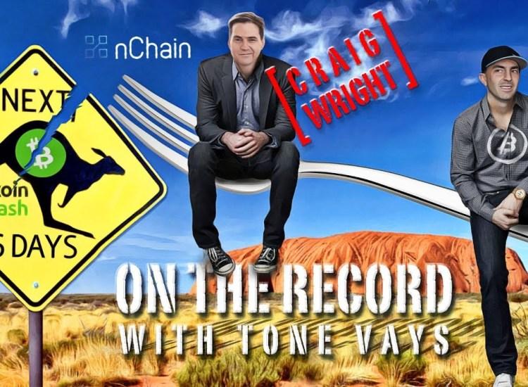 Entrevista de Tone Vays a Craig Wright sobre el Hard Fork de noviembre
