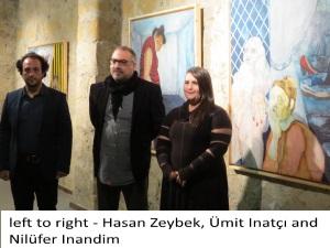 from left Hasan Zeybek, Ümit Inatçı and Nilüfer Inandim