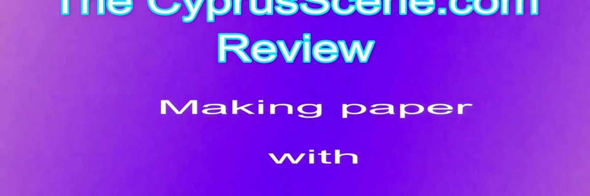 the-cyprusscene-com-review-of-making-paper-with-feza-aygin-mp4