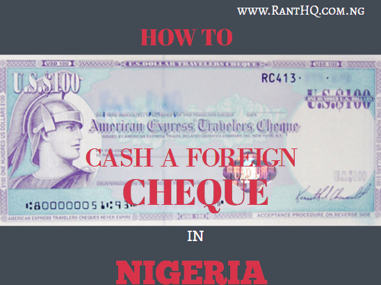 how to cash a foreign cheque in nigeria