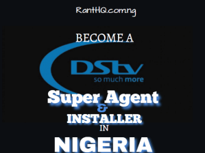 How To Become A Dstv Agent Or Distributor In Nigeria 2020