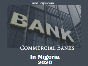 List Of Commercial Banks In Nigeria 2020: Reviews & Comparisons