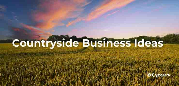Countryside Business Ideas