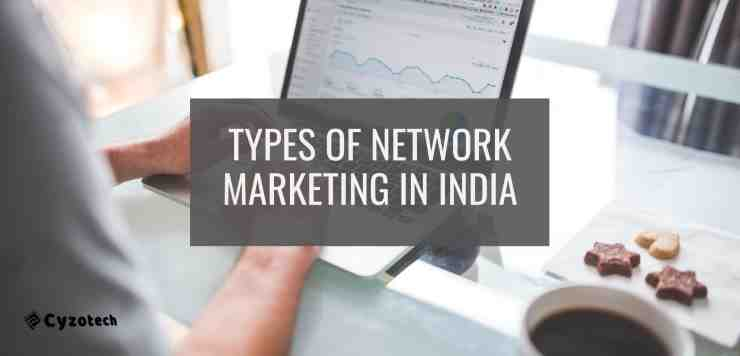 Types of Network Marketing in India