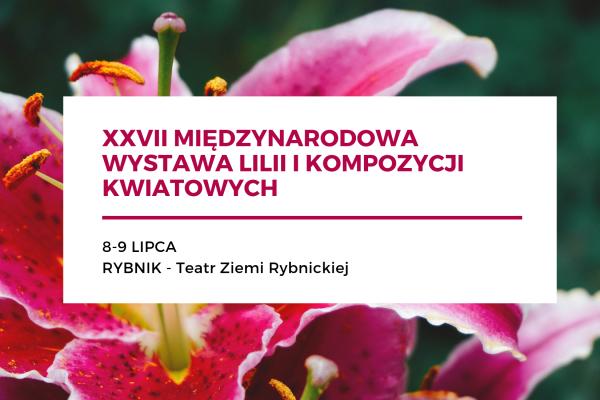 Międzynarodowa Wystawa Lilii i Kompozycji Kwiatowych