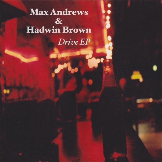 Max Andrews - Drive