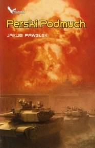 Jakub Pawełek – Perski Podmuch - ebook
