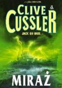 Clive Cussler & Jack Du Brul – Miraż - ebook