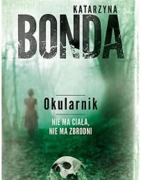 Katarzyna Bonda – Okularnik - ebook
