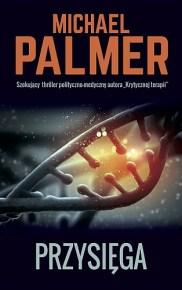Michael Palmer – Przysięga - ebook