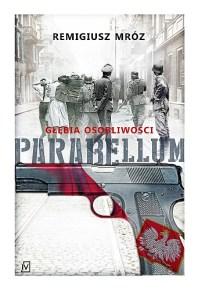 Remigiusz Mróz – Parabellum. Głębia osobliwości - ebook