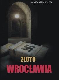 Jolanta Maria Kaleta – Złoto Wrocławia - ebook
