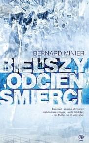 Bernard Minier – Bielszy odcień śmierci - ebook