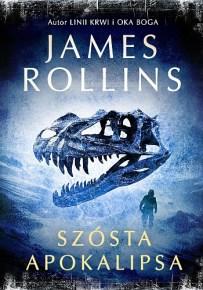 James Rollins – Szósta apokalipsa - ebook