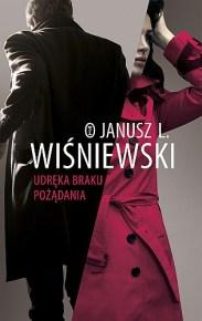 Janusz Leon Wiśniewski – Udręka braku pożądania - ebook