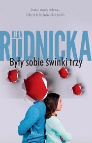 Olga Rudnicka – Były sobie świnki trzy - ebook